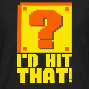I'd Hit That - Men's Premium Long Sleeve T-Shirt