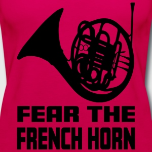 Fear The French Horn - Women's Premium Tank Top