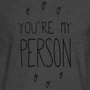 You're my person - Men's Long Sleeve T-Shirt
