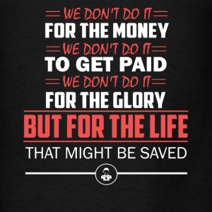 Dispatcher Save Life - Men's T-Shirt