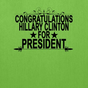 congratulations_hillary_clinton_for_presIDENT - Tote Bag
