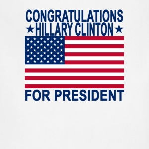 congratulations_hillary_clinton_for_presIDENT - Adjustable Apron