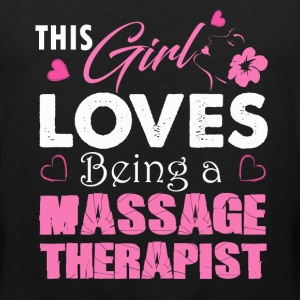 Love Being A Massage Therapist - Men's Premium Tank