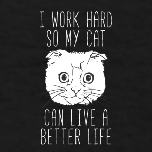 Better life Cats T-shirt Mugs & Drinkware - Men's T-Shirt