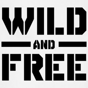 Wild and Free T-Shirts - Adjustable Apron