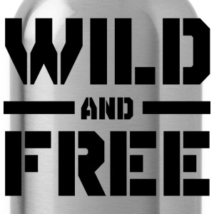 Wild and Free T-Shirts - Water Bottle