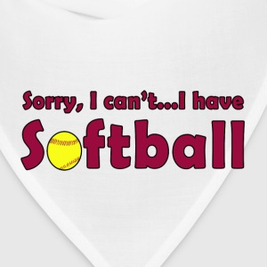 Sorry, I Can't...I Have Softball T-shirt - Bandana