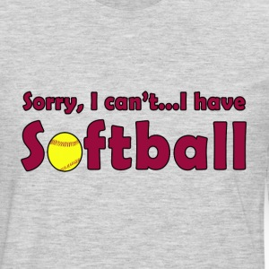 Sorry, I Can't...I Have Softball T-shirt - Men's Premium Long Sleeve T-Shirt