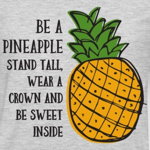 Be A Pineapple T-Shirts - Men's Premium Long Sleeve T-Shirt