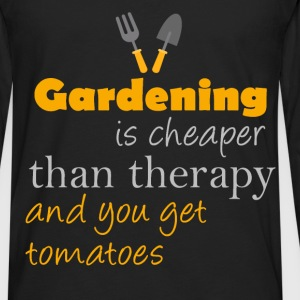 Gardening is cheaper than therapy and you get toma - Men's Premium Long Sleeve T-Shirt