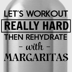 Let's workout and rehydrate with margaritas T-Shirts - Water Bottle
