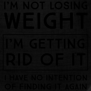 I'm not losing weight I'm getting rid of it T-Shirts - Bandana