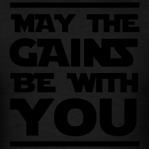 May the gains be with you Sportswear - Men's T-Shirt
