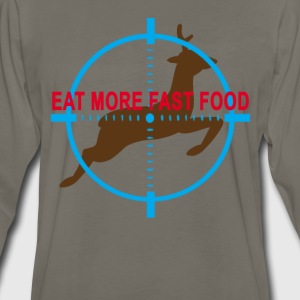 eat_more_fast_food_hunting_humor_tshirt_ - Men's Premium Long Sleeve T-Shirt