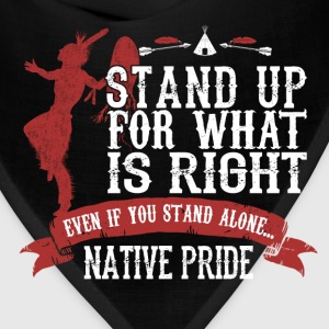 american indian native- Stand up for what is right - Bandana
