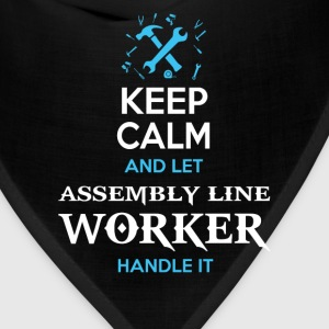 Assembly line worker Keep calm and let them handle - Bandana