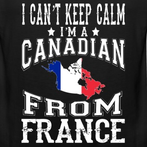 Canadian from France - I can't keep calm - Men's Premium Tank