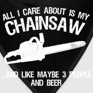 Chainsaw - All I care about and like 3 people beer - Bandana