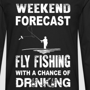 Fly fishing - With a chance of drinking - Men's Premium Long Sleeve T-Shirt