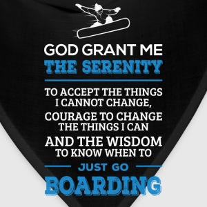 Go Boarding - Serenity, courage and the wisdom - Bandana