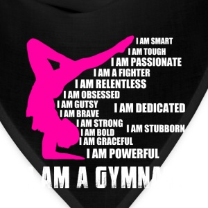 Gymnast - I am smart, tough, passionate, gutsy - Bandana