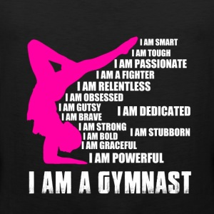Gymnast - I am smart, tough, passionate, gutsy - Men's Premium Tank