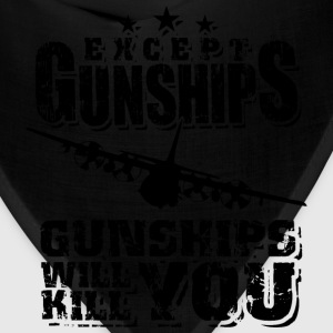 Gunships - Except gunships gunships will kill you - Bandana