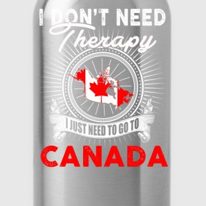 I just need to go to Canada - I don't need therapy - Water Bottle