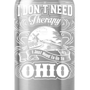 I just need to go to Ohio - I don't need therapy - Water Bottle