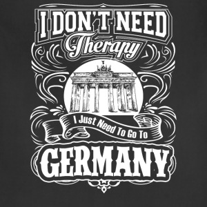 Need to go to Germany - I don't need therapy - Adjustable Apron