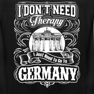Need to go to Germany - I don't need therapy - Men's Premium Tank