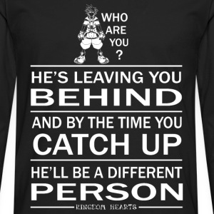 Kingdom hearts - He'll be a different person - Men's Premium Long Sleeve T-Shirt