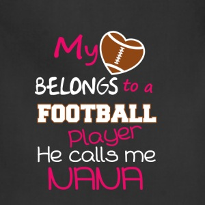 Nana - My heart belongs to a football player - Adjustable Apron