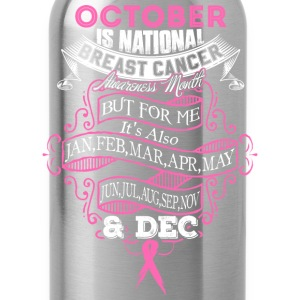 October - National breast cancer awareness month - Water Bottle