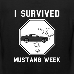 Mustang lover - I survived Mustang week - Men's Premium Tank