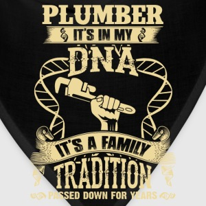 Plumber - It's a family tradition passed down - Bandana