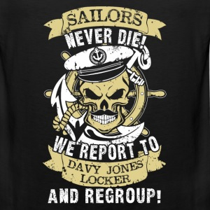 Sailors - We report to Davy Jones locker, regroup - Men's Premium Tank