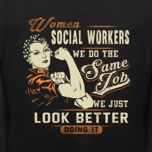 Social workers - We just look better doing it - Men's Premium Tank