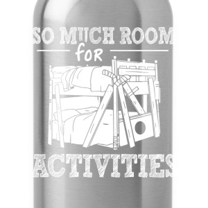 Step brothers - So much room for activities - Water Bottle