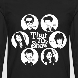 That '70s show - Hyde Fez Kelso Jackie Eric Donna - Men's Premium Long Sleeve T-Shirt