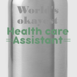 World's okayest Health care assistant - Water Bottle