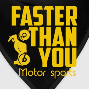 Faster then you. Motor sports. - Bandana