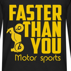 Faster then you. Motor sports. - Men's Premium Long Sleeve T-Shirt