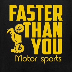 Faster then you. Motor sports. - Men's Premium Tank
