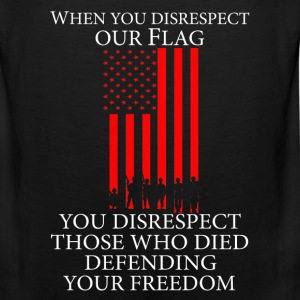 US flag - Those who died defending your freedom - Men's Premium Tank