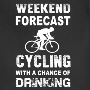 Weekend forecast cycling - Chance of drinking - Adjustable Apron