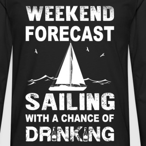Weekend sailing - With a chance of drinking - Men's Premium Long Sleeve T-Shirt