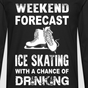 Weekend ice skating - With a chance of drinking - Men's Premium Long Sleeve T-Shirt