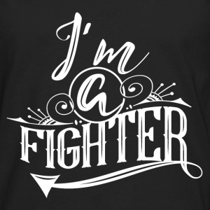 I'm a Fighter Tank Top   - Men's Premium Long Sleeve T-Shirt
