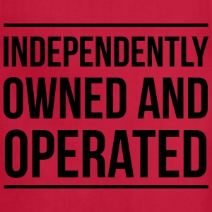 Independently owned and operated T-Shirts - Adjustable Apron